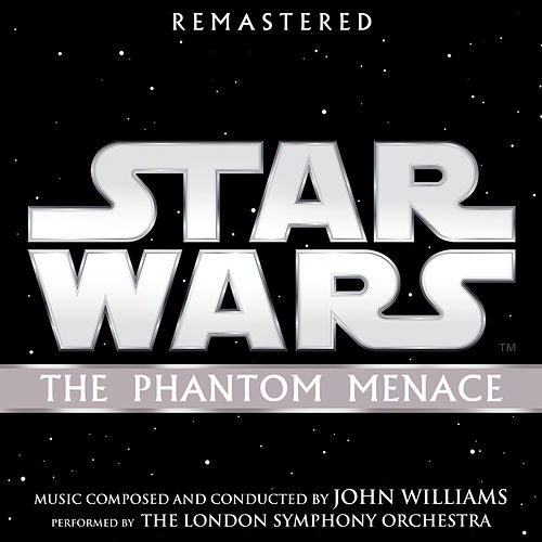 Star Wars: The Phantom Menace (Original Motion Picture Soundtrack) by John Williams