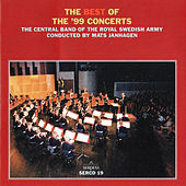 The Best of the '99 Concerts by Royal Swedish Army Conscript Band