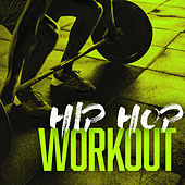 Hip Hop Workout van Various Artists