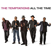All The Time von The Temptations
