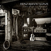 Schöne Grüße vom Schicksal de Heinz Rudolf Kunze
