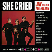 She Cried von Jay & The Americans