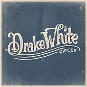 Pieces by Drake White