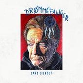 Drømmefanger von Lars Lilholt