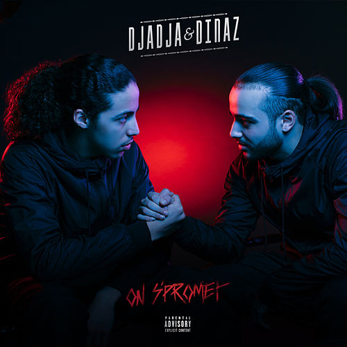 On s'promet de Djadja & Dinaz