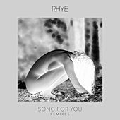 Song For You (Remixes) by Rhye