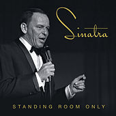 Standing Room Only di Frank Sinatra