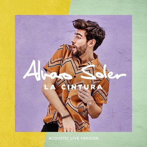 La Cintura (Acoustic Live Version) von Alvaro Soler
