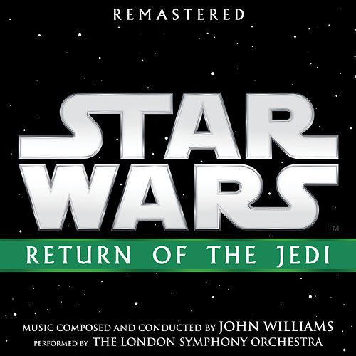 Star Wars: Return of the Jedi (Original Motion Picture Soundtrack) by John Williams