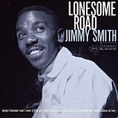 Lonesome Road by Jimmy Smith
