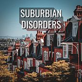 Suburbian Disorders by Various Artists