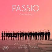 Passio by Zurich Chamber Singers
