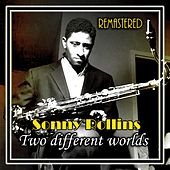Two Different Worlds by Sonny Rollins