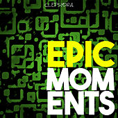 Epic Moments by Various Artists