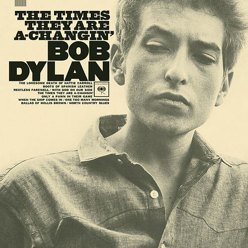 The Times They Are A-Changin' von Bob Dylan