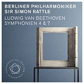 Ludwig van Beethoven: Symphonies Nos. 4 & 7 by Berliner Philharmoniker