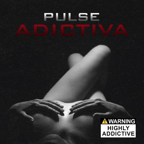 Adictiva by Pulse