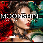 Moonshine - Almalatina von Various Artists