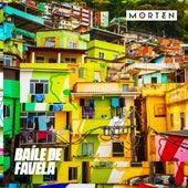 Baíle de Favela de Morten