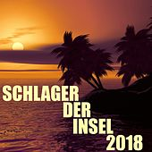 Schlager der Insel 2018 by Various Artists
