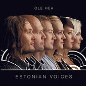 Ole Hea de Estonian Voices
