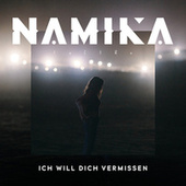 Ich will dich vermissen von Namika