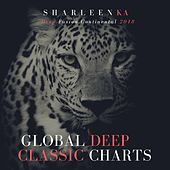 Global Deep Classic Charts (Deep Fusion Continental 2018) de Sharleen Ka