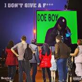 I Don't Give a F*** von Doeboy