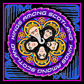 Kings Among Scotland by Anthrax