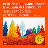 Nikolaus Harnoncourt: Schubert Symphonies Nos. 1,3 & 7 (Unfinished) by Berliner Philharmoniker