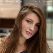 Wild (Acoustic) de Catherine McGrath