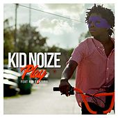 Play de Kid Noize