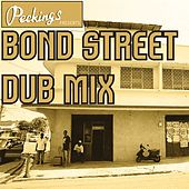 Bond Street Dub Mix von Various Artists