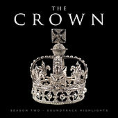 Netflix The Crown Season 2 - Soundtrack Highlights by Various Artists