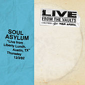 Live from Liberty Lunch, Austin, TX, December 3, 1992 by Soul Asylum
