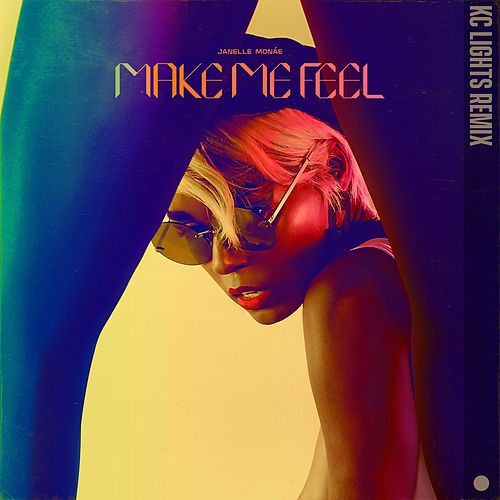 Make Me Feel (KC Lights Remix) von Janelle Monae