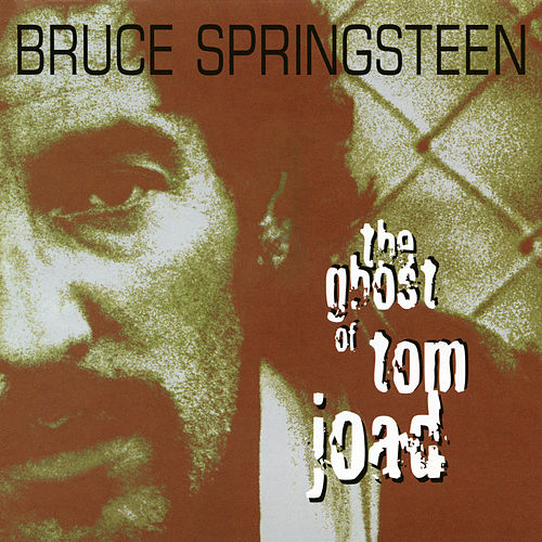 The Ghost Of Tom Joad - EP by Bruce Springsteen