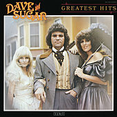 Greatest Hits von Dave and Sugar
