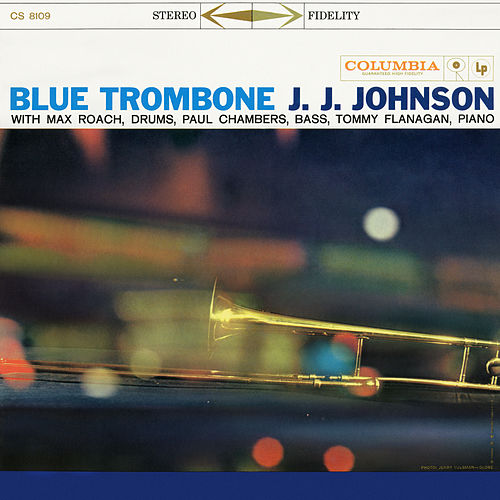 Blue Trombone (Expanded Edition) by J.J. Johnson
