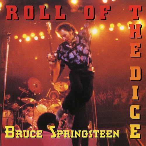 Roll of the Dice by Bruce Springsteen