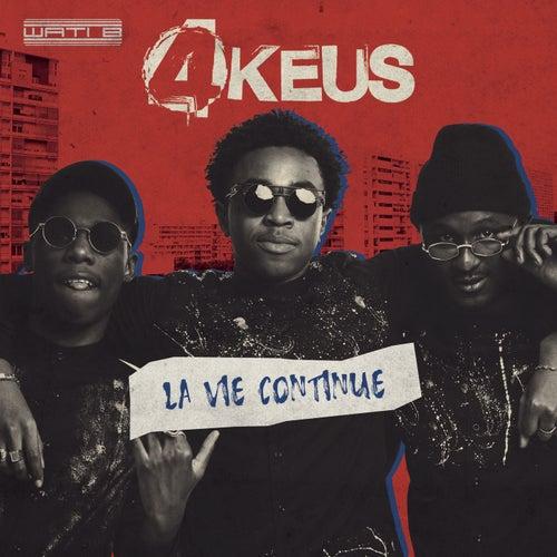 La vie continue de 4Keus
