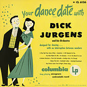 Your Dance Date with Dick Jurgens by Dick Jurgens