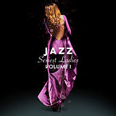 Jazz Sexiest Ladies, Vol. 1 de Various Artists