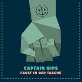 Faust in der Tasche von Captain Gips