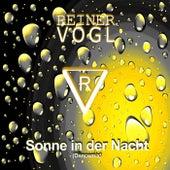 Sonne in der Nacht (Dancemix) von Reiner Vogl