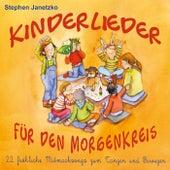 Kinderlieder für den Morgenkreis: 22 fröhliche Mitmachsongs zum Tanzen und Bewegen by Various Artists
