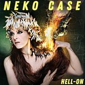 Curse of the I-5 Corridor by Neko Case