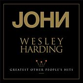 Greatest Other People's Hits van John Wesley Harding