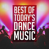 Best of Today's Dance Music von Ultimate Dance Hits