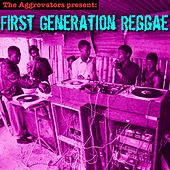 First Generation Reggae by Various Artists